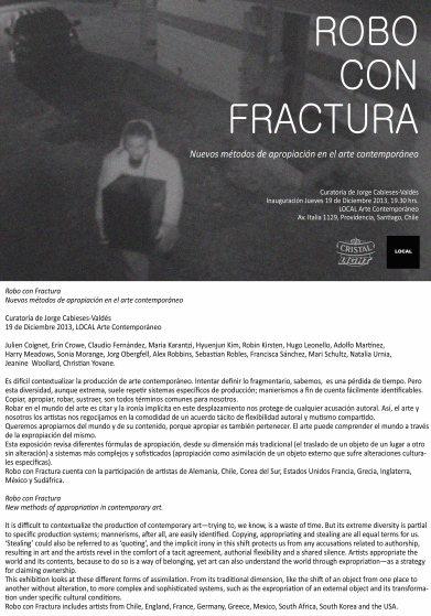 2013 / Robo con fractura, Local Arte contemporaneo, Santiago, Chile